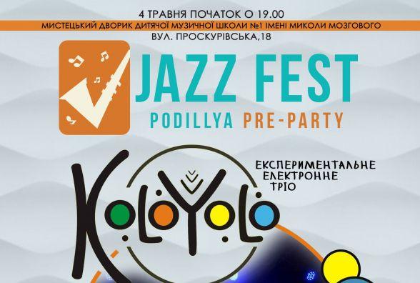 """Тріо """"Kolo Yolo"""" запалить у Хмельницькому на старт-вечірці """"Jazz Fest-2018"""""""
